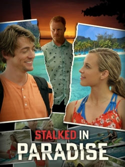 Stalked in Paradise